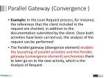paral l el gateway c onvergence1