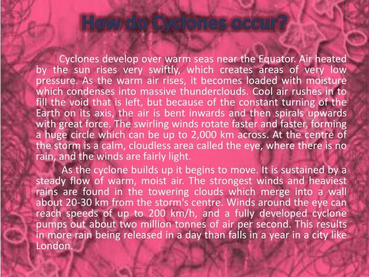 How do Cyclones occur?