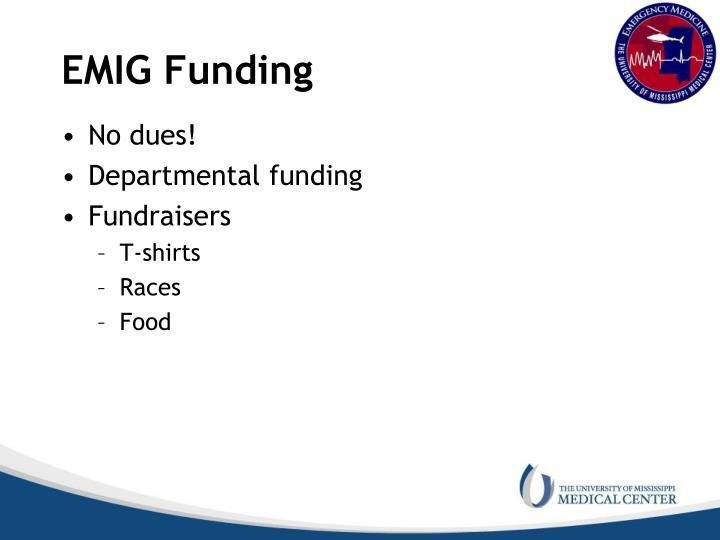 EMIG Funding