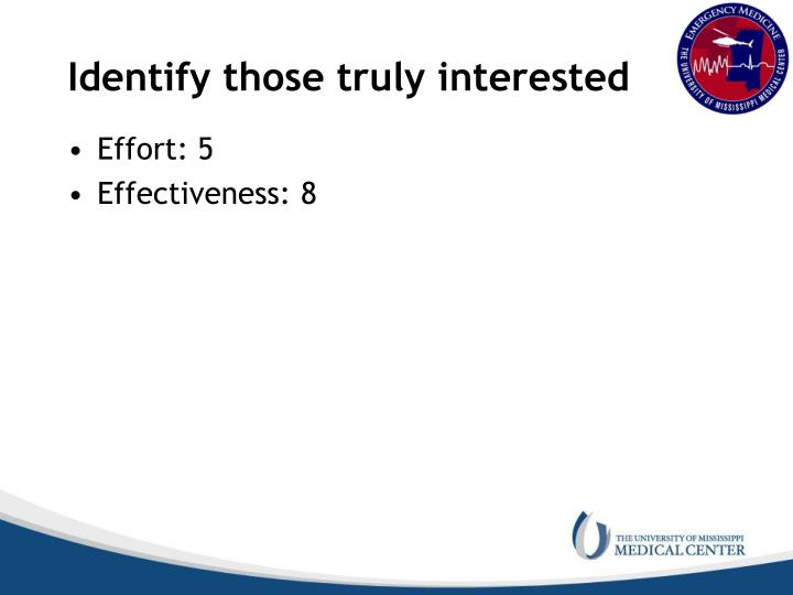 Identify those truly interested