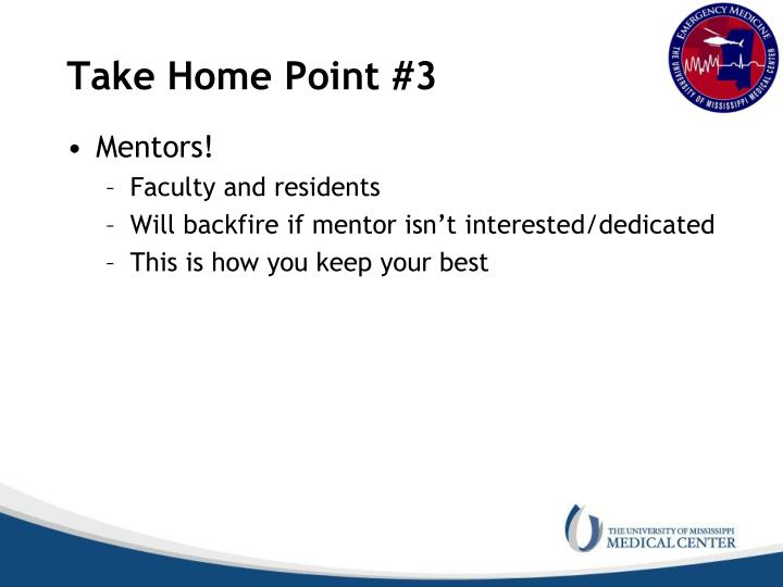 Take Home Point #3