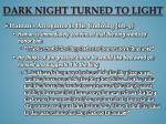 dark night turned to light1