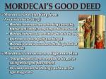 mordecai s good deed1
