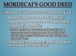 mordecai s good deed2