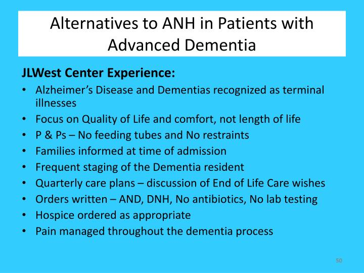 Alternatives to ANH in Patients with Advanced Dementia