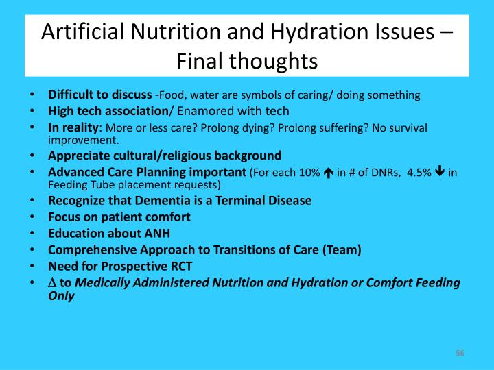 Artificial Nutrition and Hydration Issues – Final thoughts