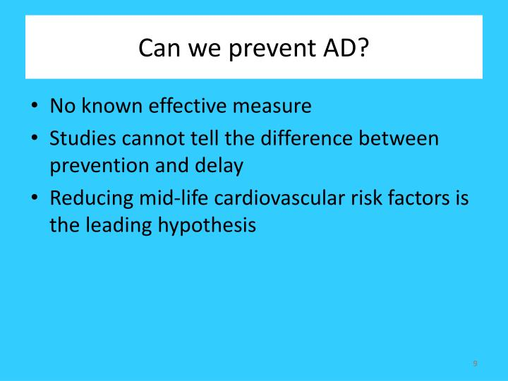 Can we prevent AD?