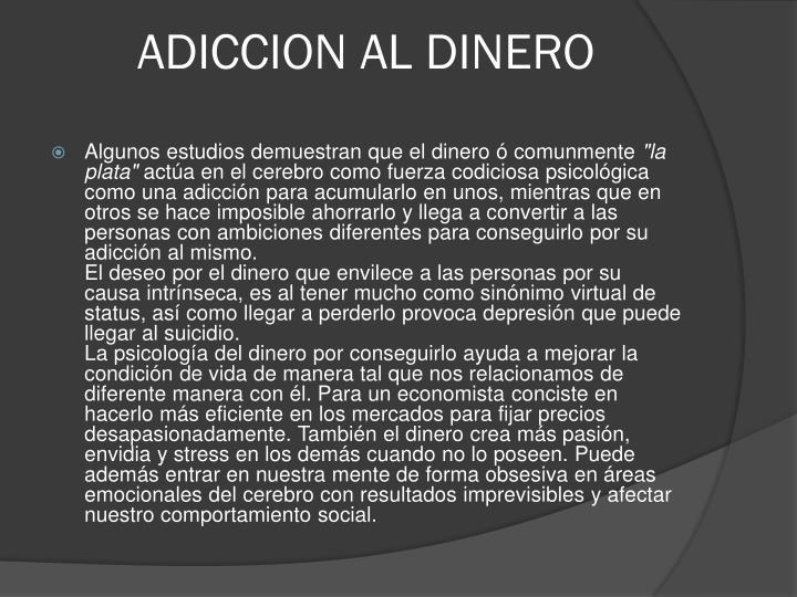 ADICCION AL DINERO