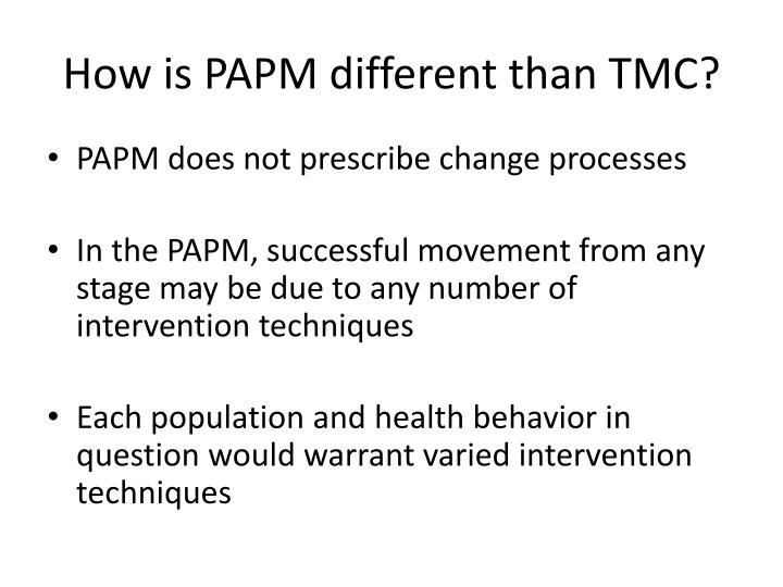 How is PAPM different than TMC?