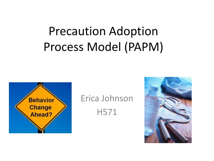 Precaution Adoption