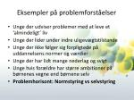 eksempler p problemforst elser