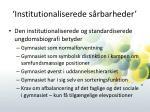 institutionaliserede s rbarheder