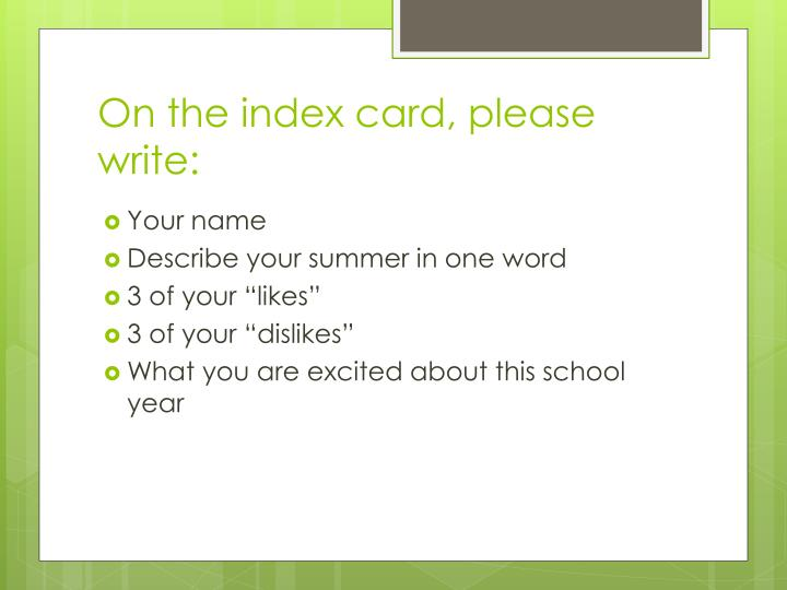 on the index card please write n.