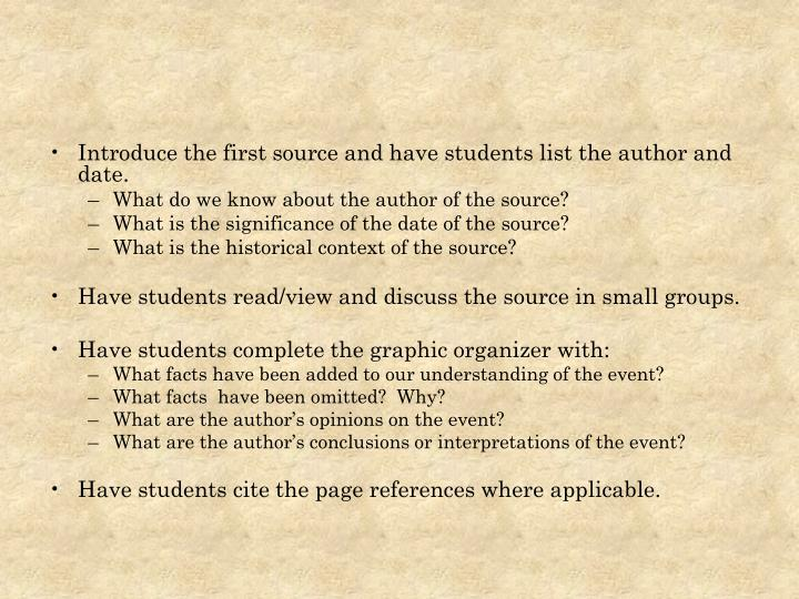 Introduce the first source and have students list the author and date.