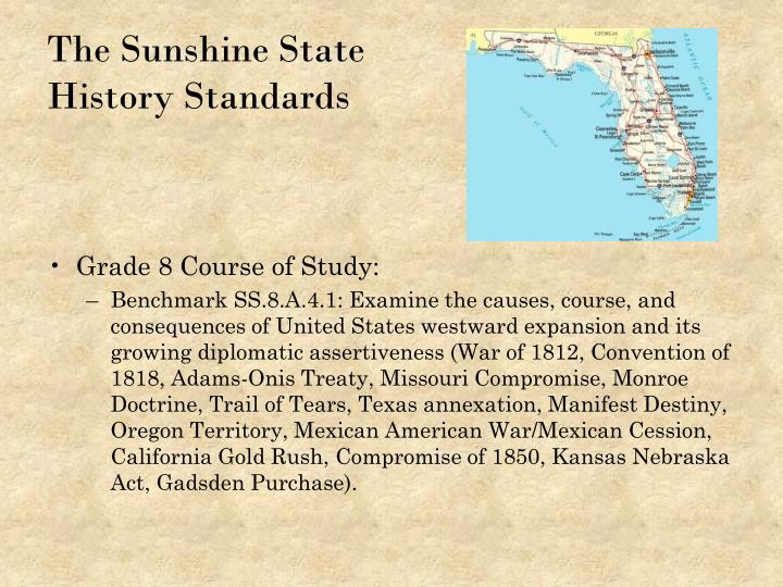The sunshine state history standards
