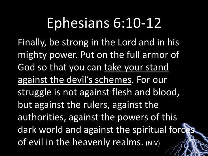Ephesians 6:10-12