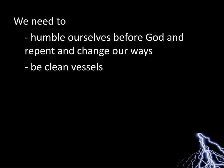 We need to
