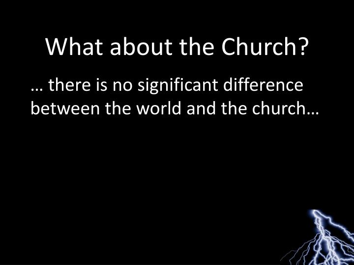 What about the Church?