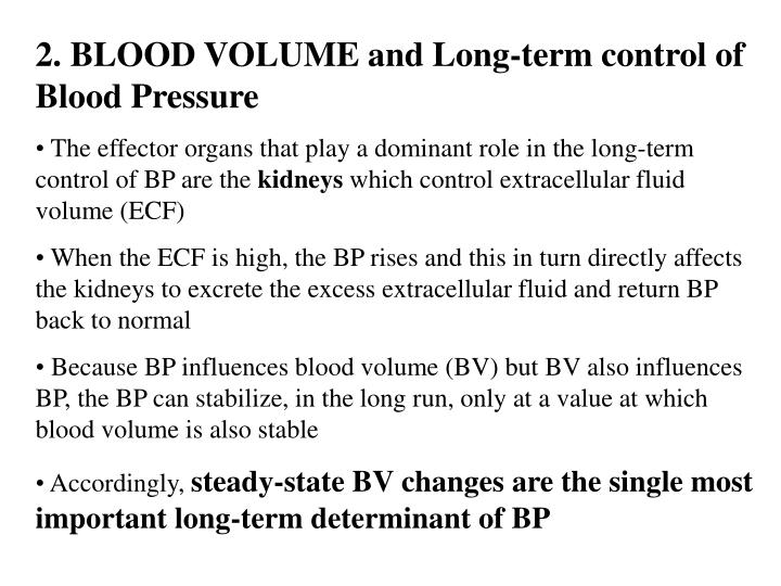 2. BLOOD VOLUME and Long-term control of Blood Pressure