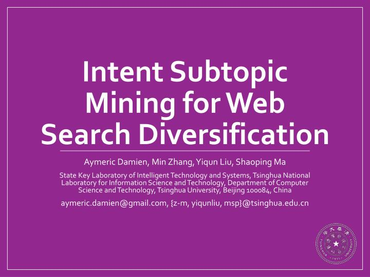 intent subtopic mining for web search diversification n.