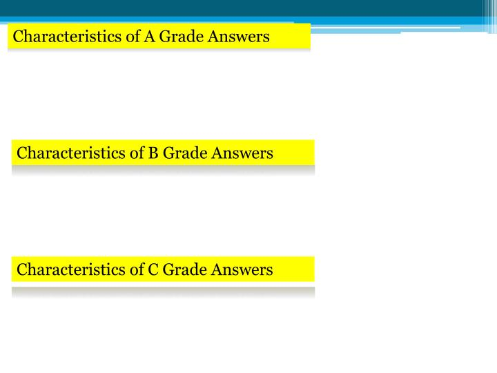 Characteristics of A Grade Answers