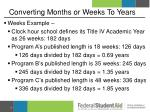 converting months or weeks to years2