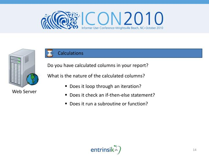 Do you have calculated columns in your report?