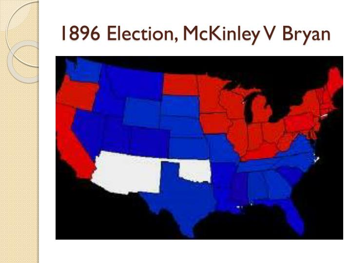 1896 Election, McKinley V Bryan