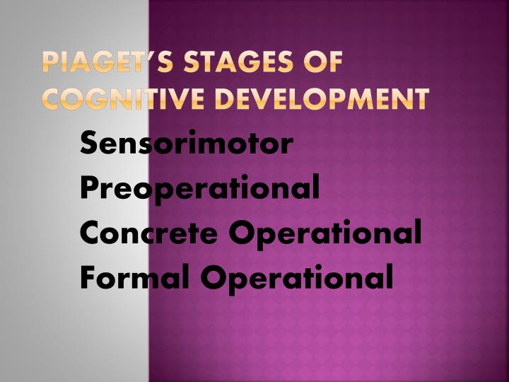 piaget s stages of cognitive development n.