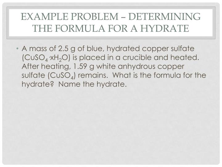 Example Problem – Determining the Formula for a Hydrate