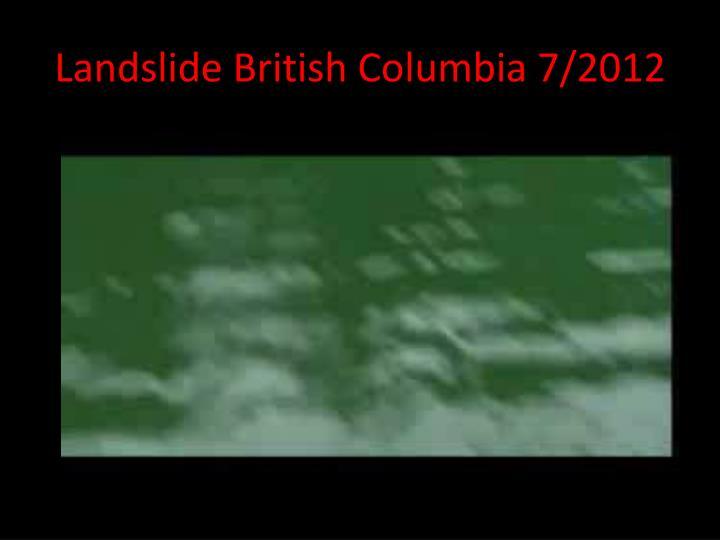 Landslide British Columbia 7/2012