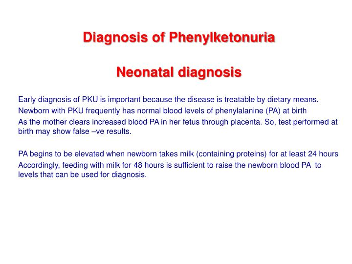 Diagnosis of Phenylketonuria