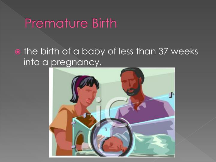Premature Birth