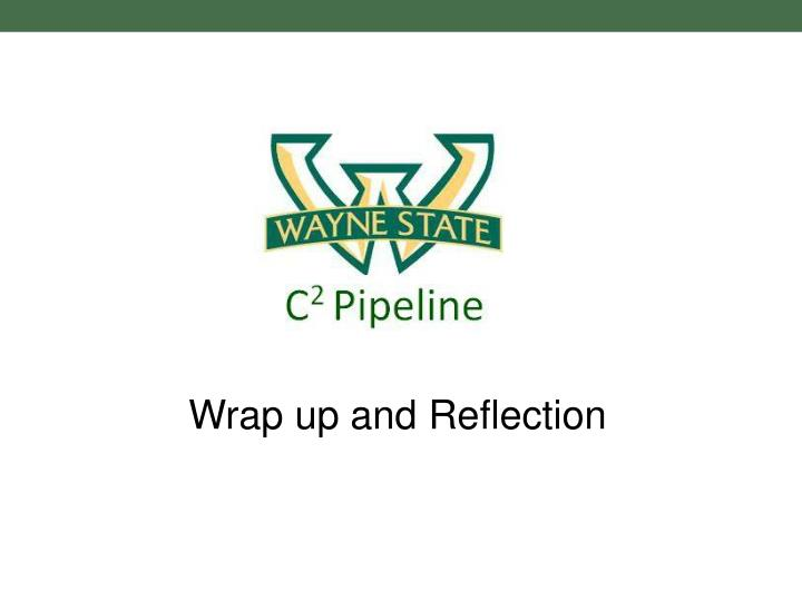 Wrap up and Reflection