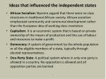ideas that influenced the independent states