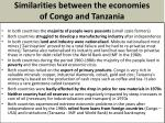 similarities between the economies of congo and tanzania