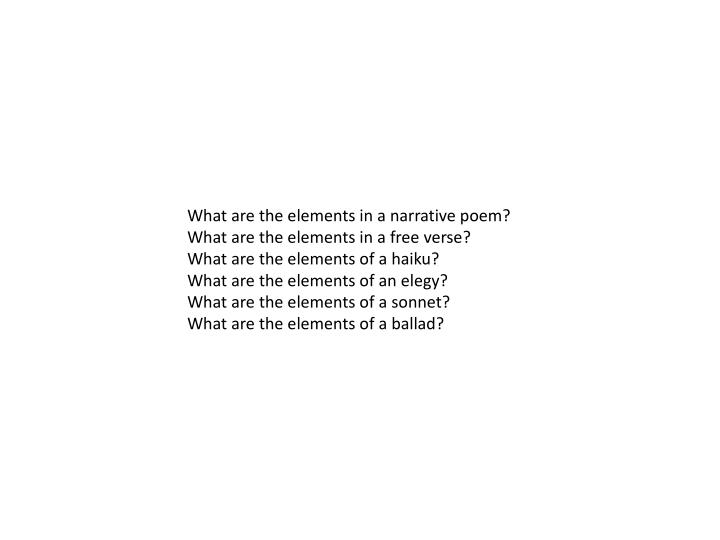What are the elements in a narrative poem?