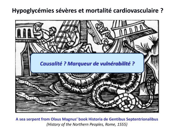 Hypoglycémies sévères et mortalité cardiovasculaire ?