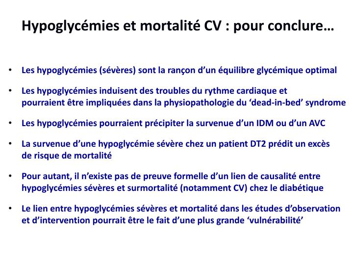 Hypoglycémies et mortalité CV : pour conclure…