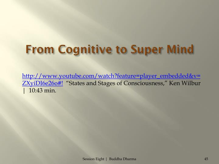 From Cognitive to Super Mind