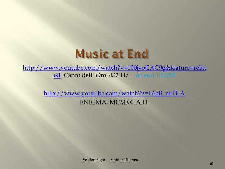 Music at End