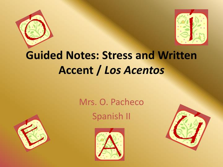 guided notes stress and written accent los acentos n.