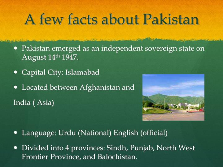 A few facts about Pakistan