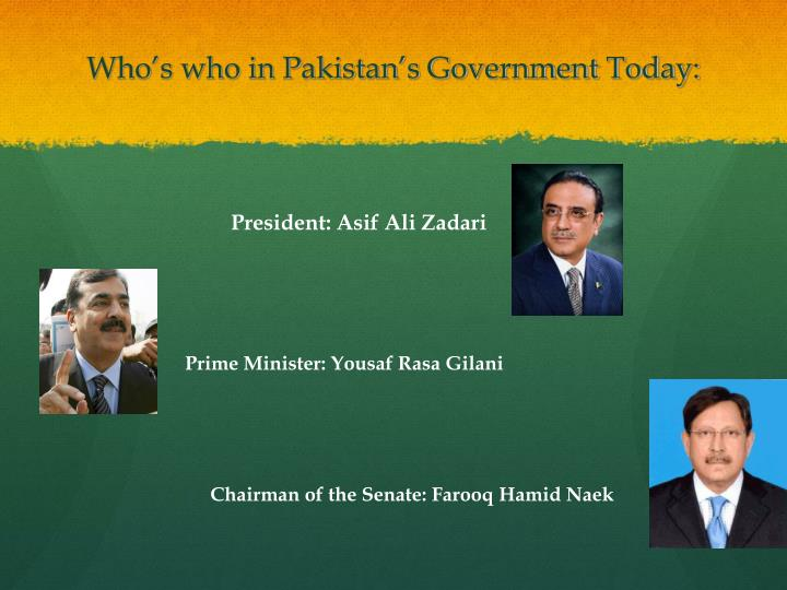 Who's who in Pakistan's Government Today: