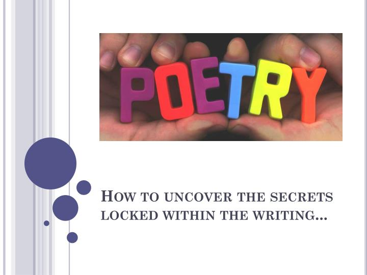 how to uncover the secrets locked within the writing
