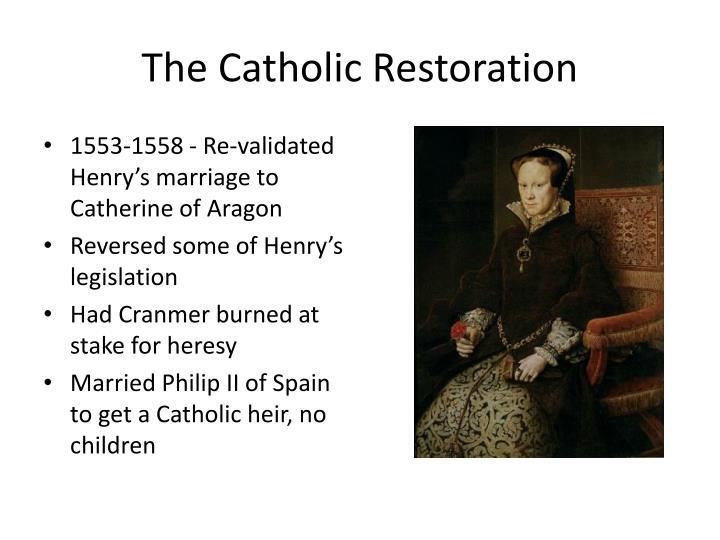 The Catholic Restoration