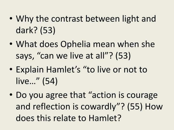 Why the contrast between light and dark? (53)
