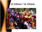 el villano la villana