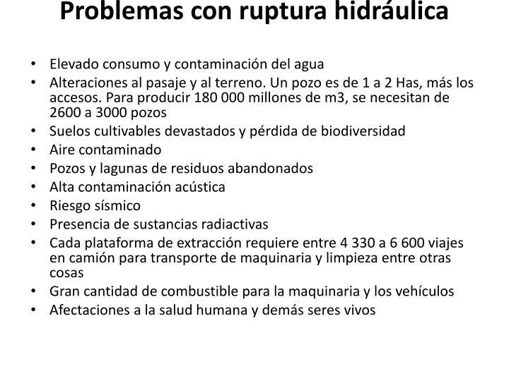 Problemas con ruptura hidráulica