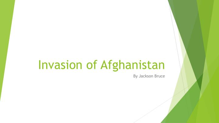 invasion of afghanistan